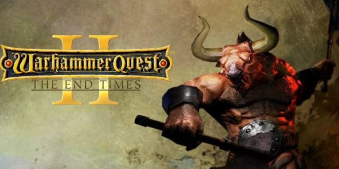 Warhammer Quest 2: The End Times is on the way to Nintendo switch