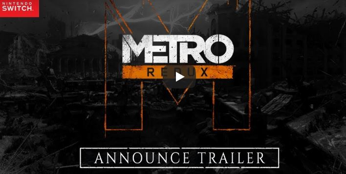 Metro Redux is arriving on Nintendo switch on February 28, 2020