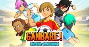 Ganbare! Super Strikers to release on Nintendo Switch on February 28