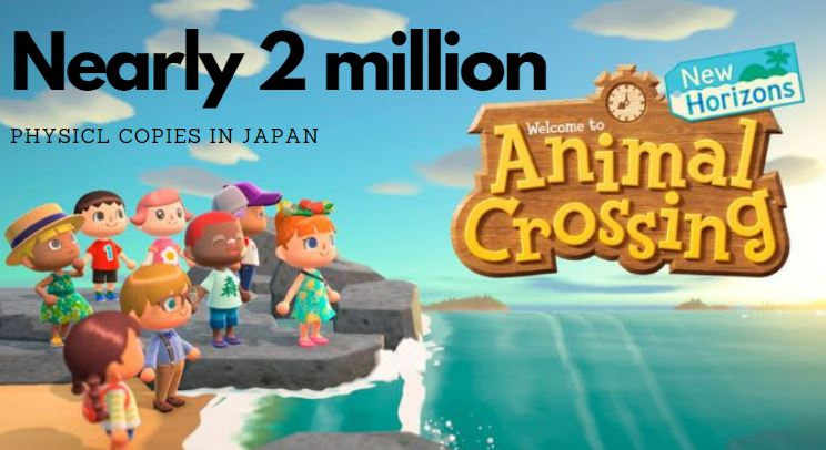 Animal Crossing new horizons sold nearly 2 million copies in Japan