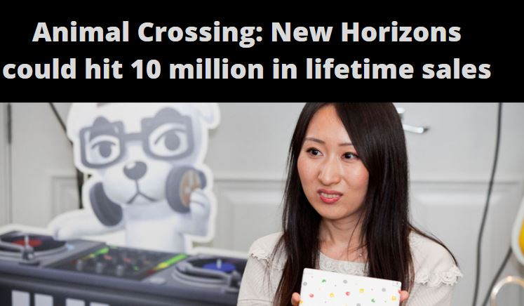 Animal Crossing: New Horizons could hit 10 million in lifetime sales