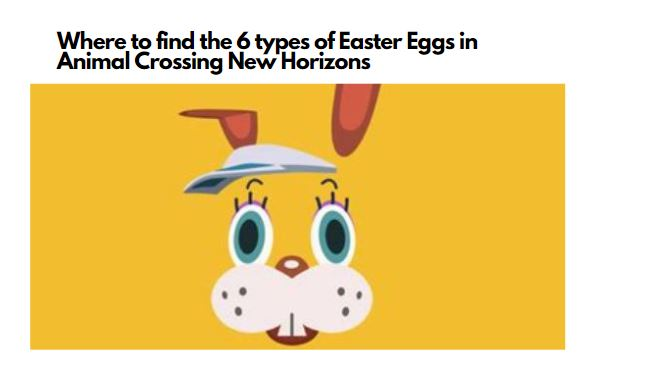 Where to find the 6 types of Easter Eggs in Animal Crossing New Horizons